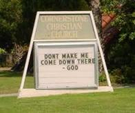 I've seen more God-worthy signs outside gas stations.